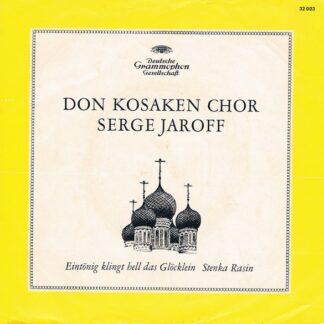 """Don Kosaken Chor Serge Jaroff - Eintönig Klingt Hell Das Glöcklein (7"""", Mono)"""