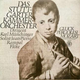 Stuttgarter Kammerorchester, Karl Münchinger, Jean-Pierre Rampal - Gluck, Pergolesi, Mozart (LP, RE, Ori)