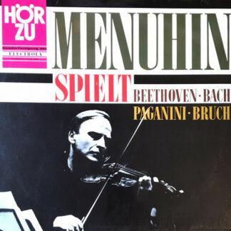 Yehudi Menuhin - Spielt Beethoven, Bach, Paganini, Bruch (LP)