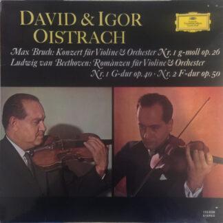 Ludwig van Beethoven, Max Bruch - David* & Igor Oistrach - Konzert Für Violine & Orchester Nr. 1 G-Moll Op. 26 / Romanzen Für Violine & Orchester Nr. 1 G-Dur Op. 40 · Nr. 2 F-Dur Op. 50 (LP, RE)
