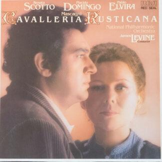 Mascagni* - Renata Scotto, Placido Domingo, Pablo Elvira, National Philharmonic Orchestra, James Levine (2) - Cavalleria Rusticana (LP)