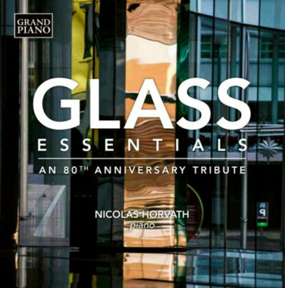 Glass* - Nicolas Horvath - Glass Essentials - An 80th Anniversary Tribute (LP, Comp)
