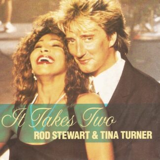"Rod Stewart & Tina Turner - It Takes Two (7"", Single, Lar)"