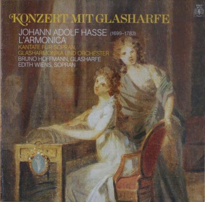 Johann Adolf Hasse - Bruno Hoffmann, Edith Wiens - Konzert Mit Glasharfe (LP)