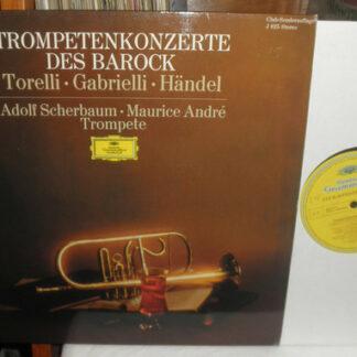 Torelli* / Gabrielli* / Händel* - Adolf Scherbaum / Maurice André - Trompetenkonzerte Des Barock (LP, Club)